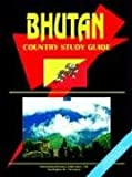 Bhutan Country Study Guide, Usa Ibp, 073976179X