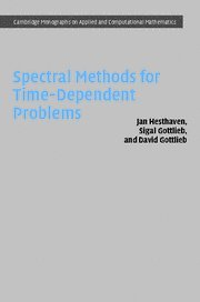 Spectral Methods for Time-Dependent Problems (Cambridge Monographs on Applied and Computational Mathematics)