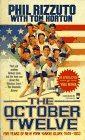 The October Twelve, Phil Rizzuto and Tom Horton, 0812534808