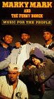 Music For The People: Marky Mark & the Funky Bunch [VHS]