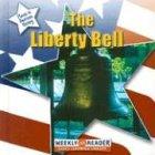 The Liberty Bell, Susan Ashley, 0836841417