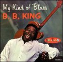 My Kind of Blues (1961) (Album) by B.B. King