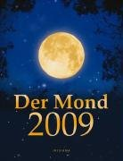 Der Mond 2009: Das Wissen für jeden Tag