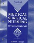 Medical-Surgical Nursing : Total Patient Care, Harkness, Gail A. and Dincher, Judith R., 0815141831