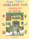 img - for Jule kommt zur Schule. book / textbook / text book