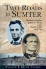 Two Roads to Sumter, William Catton and Bruce Catton, 078581597X