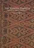 The Women's Warpath: Iban Ritual Fabrics from Borneo