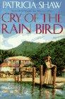 Cry of the Rain Bird