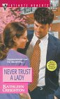book cover of Never Trust a Lady