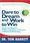 (US) Dare to Dream and Work to Win:  Understanding the Dollars and Sense of Success in Network Marketing