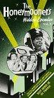 The Honeymooners Hidden Episodes Vol. 8: My Fair Landlord;  Income Tax [VHS]