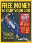 img - for Free Money To Quit Your Job book / textbook / text book