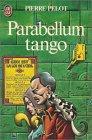 Parabellum Tango par Pierre