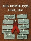 AIDS Update 1998: An Annual Overview of Acquired Immune Deficiency Syndrome