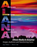 Ethnic Media in America : Images, Audiences, and Transforming Forces, Tait, Alice and Meiss, Guy, 0757508162