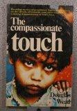 The Compassionate Touch, Douglas Wead, 0884190153