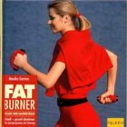 img - for Fat Burner. Schlank ohne Kampf. book / textbook / text book
