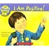 I AM POSITIVE!, The Best Me I Can Be