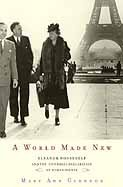 A World Made New: Eleanor Roosevelt and the Universal Declaration of Human Rights cover