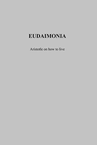 Eudaimonia: Aristotle on how t...