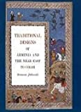 Traditional Designs of Armenia and the Near East, Ramona Jablonski, 0916144410
