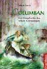 img - for Columban. Ein K mpfer f r das irische Christentum. ( Ab 10 J.). book / textbook / text book