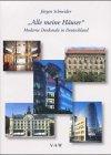 'Alle meine Häuser' Gebundenes Buch – 2000 Jürgen Schneider Vaw B.H. 3932366107