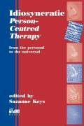 Read Online Idiosyncratic Person-Centred Therapy: From the Personal to the Universal pdf epub