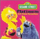 : Sesame Street: Platinum All-Time Favorites