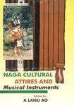Naga Cultural Attires and Musical