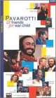 Pavarotti & Friends for War Child [VHS]