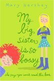 My Big Sister Is So Bossy She Says You Can't Read This Book, Mary Hershey, 0385909179