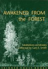 Awakened from the Forest, Gary E. Smith, 1558963359