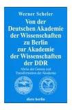 Von der Deutschen Akademie der Wissenschaften zu Berlin zur Akademie der Wissenschaften der DDR