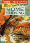 Rose Reisman's Enlighted Home Cooking, Rose Reisman, 1896503160