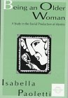 Bring an Older Woman : A Study in the Social Construction of Identity, Paoletti, Isabella, 080582121X