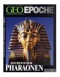 Geo Epoche 3/00 : Das Reich der Pharaonen