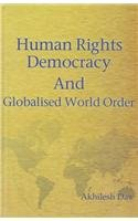 Download Human Rights Democracy & Globalised World Order pdf epub