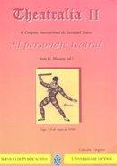 Descargar Libro Theatralia Ii.ii Congreso Internacional De Teoría Del Teatro. El Personaje Teatral. Jesús G.maestro