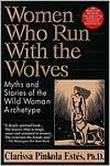Women Who Run With the Wolves 1st (first) edition Text Only
