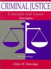 Criminal Justice : Concepts and Issues: An Anthology, , 1891487116