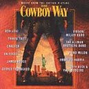 The Cowboy Way: Music From The Motion ()