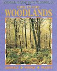 Life in the Woodlands, Roseanne Hooper and World Book, Inc. Staff, 0716652161