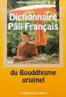 Dictionnaire Pali-Français du bouddhisme par Dufour