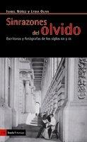 Descargar Libro Sinrazones Del Olvido: Escritoras Y Fotógrafas De Los Siglos Xix Y Xx Isabel Núñez Salmerón