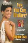 Yes, You Can, Heather: The Story of Heather Whitestone, Miss America 1995