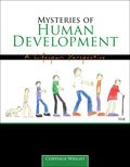 Mysteries of Human Development : A Lifespan Perspective, Wright, Chrysalis, 1465218521