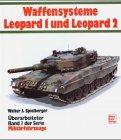 Militärfahrzeuge 01. Die Kampfpanzer Leopard und ihre Abarten Taschenbuch – Juli 1998 Walter J. Spielberger Motorbuch Verlag 3613011980
