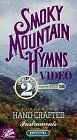 Smoky Mountain Hymns Vol. 2 [VHS] (Mothers Hymn Book)