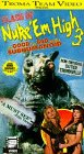 Class of Nuke Em High 3 [VHS]
